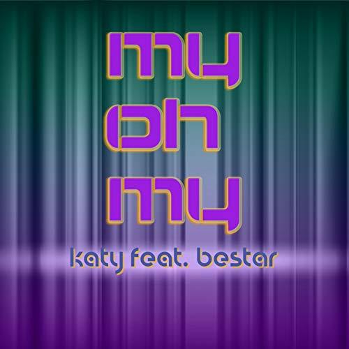 My Oh My (feat. Bestar)