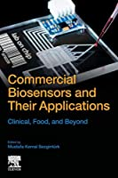 Commercial Biosensors and Their Applications: Clinical, Food, and Beyond