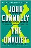 The Unquiet: A Charlie Parker Thriller