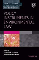 Policy Instruments in Environmental Law (Elgar Encyclopedia of Environmental Law)