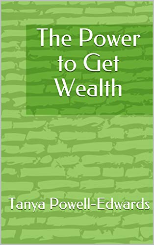 The Power to Get Wealth (English Edition)
