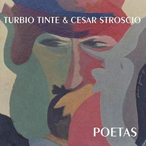 Turbio Tinte  & César Stroscio