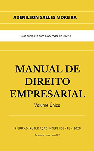 MANUAL DE DIREITO EMPRESARIAL: Volume Único