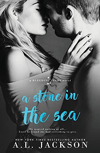 A Stone in the Sea (Bleeding Stars) (Volume 1)