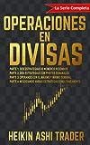 Operaciones en Divisas: ¡La Serie Completa!