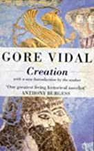 Creation by Gore Vidal (23-Sep-1993) Paperback