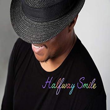 Halfway Smile