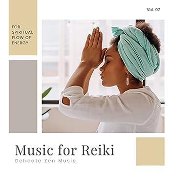Music For Reiki - Delicate Zen Music For Spiritual Flow Of Energy, Vol. 06