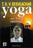 Le yoga - Un Eveil spirituel