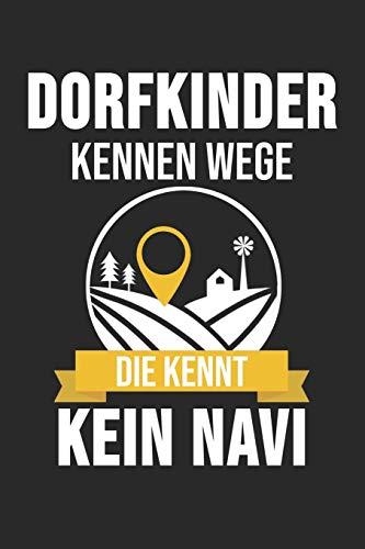 Dorfkinder Kennen Wege Die Kennt Kein Navi: 6' x 9' Blanko Notizbuch für Schützenbruder, Schützenschwester & Schützenverein Liebhaber