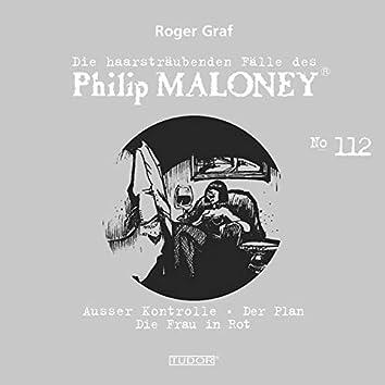 Die haarsträubenden Fälle des Philip Maloney, Vol. 112