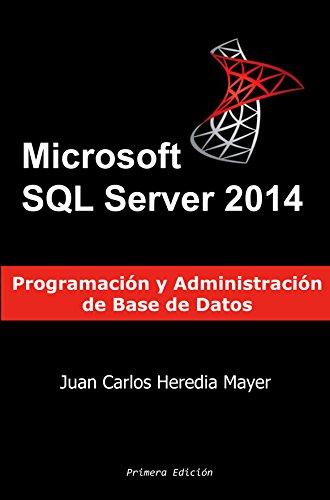 Microsoft SQL Server: Programación y Administración de Base de ...
