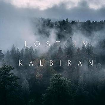 Lost in Kalbiran