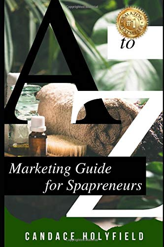 Best Price A to Z Marketing Guide for Spapreneurs