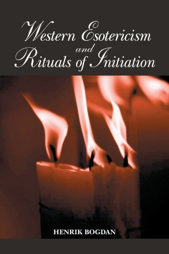 Western Esotericism and Rituals of Initiation (SUNY series in Western Esoteric Traditions) (English Edition)