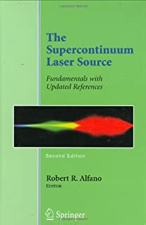 The Supercontinuum Laser Source: Fundamentals with Updated References