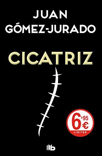 CICATRIZ - Juan Gómez-Jurado