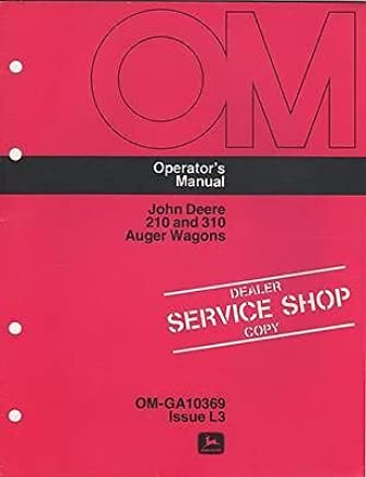 JOHN DEERE 210, 310 AUGER WAGONS SERVICE MANUAL OM-GA10369