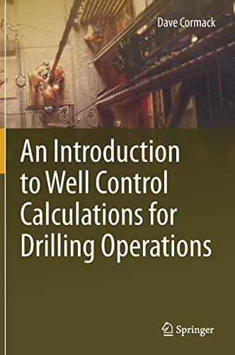 An Introduction to Well Control Calculations for Drilling Operations