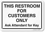 SmartSign - S2-0335-PL-10 This Restroom For Customers Only, Ask Attendant For Key Sign By | 7' x 10' Plastic