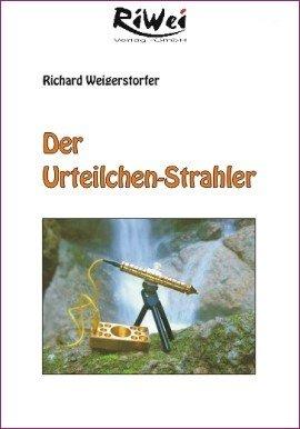 DVD Weigerstorfer; Der Urteilchen-Strahler