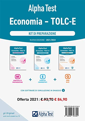 Alpha Test Economia. Tolc-E. Kit di preparazione: Manuale di preparazione-Esercizi commentati-3.500 quiz. Con software di simulazione