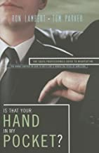 Is That Your Hand in My Pocket?: The Sales Professional's Guide to Negotiating