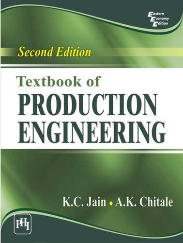 Textbook of Production Engineering by Jain K.C