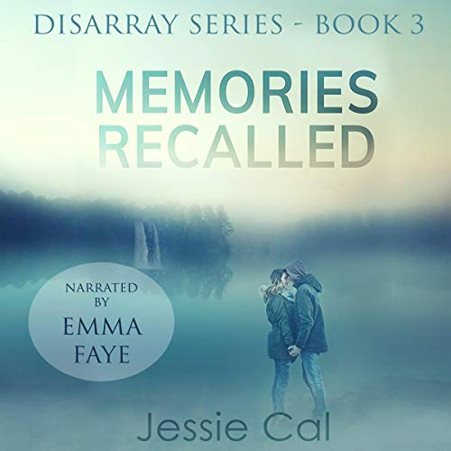 Memories Recalled: Mia's Backstory Audiobook By Jessie Cal cover art