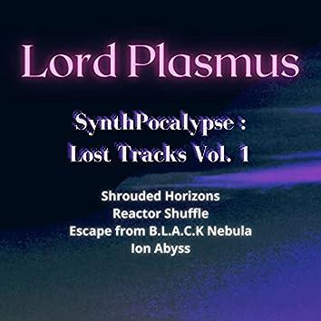 SynthPocalypse: Lost Tracks, Vol. 1
