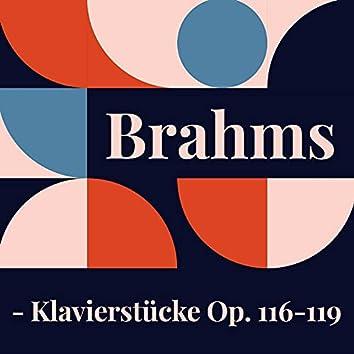 Brahms - Klavierstücke Op. 116-119