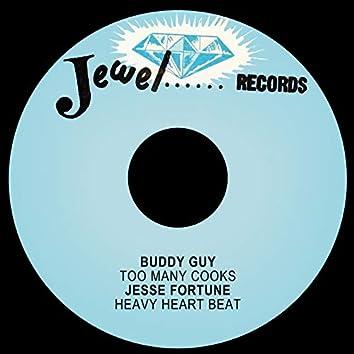 Too Many Cooks / Heavy Heart Beat