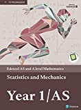Edexcel AS and A level Mathematics Statistics & Mechanics Year 1/AS Textbook + e-book (A level Maths and Further Maths 2017) (English Edition)