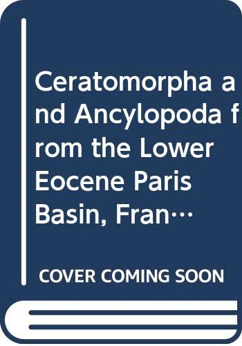 Ceratomorpha and Ancylopoda from the Lower Eocene Paris Basin, France