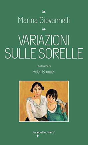 Variazioni sulle sorelle (I Leggendari) (Italian Edition)