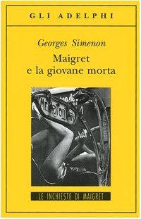 Maigret e la giovane morta