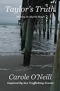Taylor's Truth: Missing in Myrtle Beach