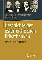 Geschichte der oesterreichischen Privatbanken