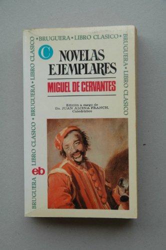 Cervantes Saavedra, Miguel De - Novelas Ejemplares / Miguel De Cervantes ;...