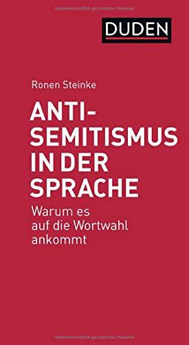 Antisemitismus in der Sprache: Warum es auf die Wortwahl ankommt (Debattenbücher)