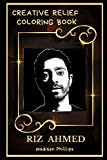 riz ahmed creative relief coloring book: powerful motivation and success, calm mindset and peace relaxing coloring book for adults