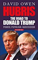 Hubris: The Road to Donald Trump