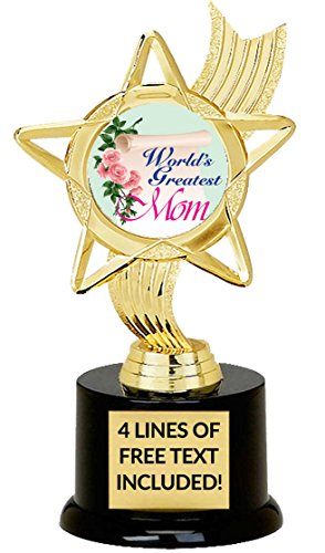 World's Greatest Mom Trophy, Custom Engraving, Great Gift for Mother's Day Or Birthday, 6 3/4 Inches Tall
