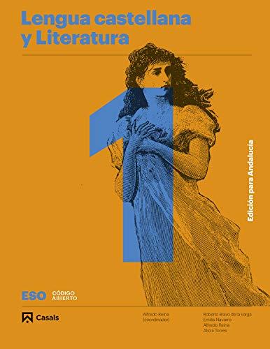Lengua castellana y Literatura A 1 Eso Edición para Andalucía (Código abierto)