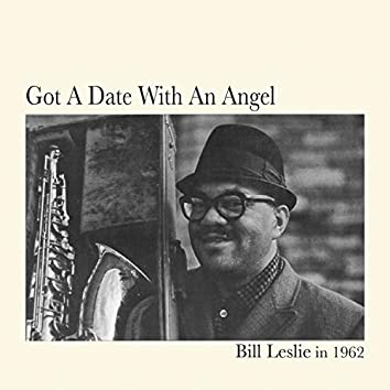 Got a Date with An Angel - Bill Leslie in 1962