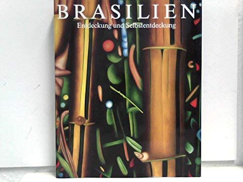 Brasilien. Entdeckung und Selbstentdeckung