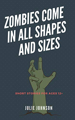 Zombies Come In All Shapes And Sizes