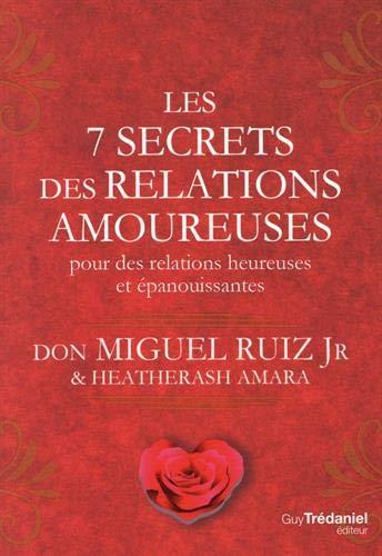Die 7 Geheimnisse romantischer Beziehungen