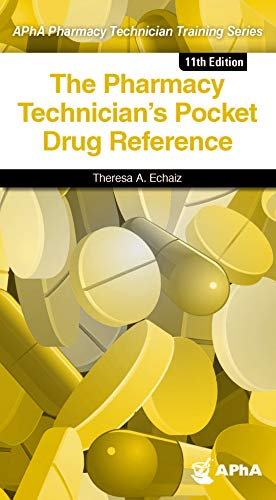 The Pharmacy Technician's Pocket Drug Reference