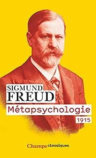Métapsychologie : 1915 par Sigmund Freud